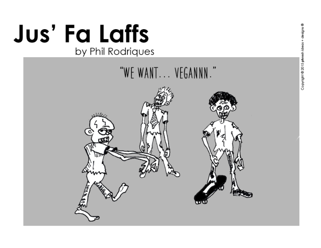 Jus'-fa-Laffs---we-want-veg